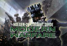 Photo of Call of Duty Modern Warfare Season 1: Guía de carga de Holger-26 (PS4, XBOX y PC)