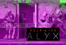 Photo of Half-Life Alyx Gameplay: hardware VR, Oculus Quest, PC, Steam, PS4, PS5, nueva Xbox, Stadia y más