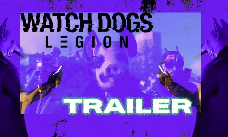 Watch Dogs Legion: Tráiler - tráiler principal, tráiler del juego y más