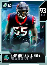 Tarjeta MUT 93 OVR Signature Series de Benardrick McKinney