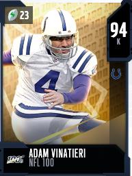 Tarjeta 94 OVR NFL 100 MUT de Adam Vinatieri