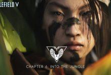 Photo of El avance del capítulo 6 de Battlefield V Into the Jungle muestra un nuevo mapa, armas y más