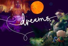 Photo of Los jugadores de Dreams Early Access tendrán ventaja en la creación