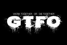 Photo of GTFO: cómo escabullirse