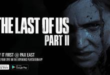 Photo of The Last of Us Part II es jugable en Pax East; Tema dinámico gratuito y nueva estatua de Ellie revelada