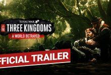 """Photo of El tráiler de contenido descargable Total War: Three Kingdoms """"A World Betrayed"""" presenta su historia épica"""