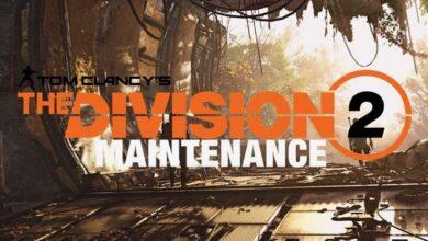Photo of The Division 2: Mantenimiento, servidor apagado el 2 de junio. – Notas de parche, toda la información