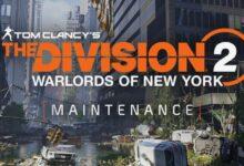 Photo of The Division 2: Mantenimiento, servidor apagado el 7 de julio. – La nueva incursión llega al nivel 30