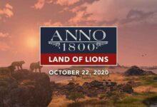 Photo of El nuevo tráiler de Anno 1800 muestra el contenido descargable Land of Lions el 22 de octubre