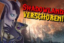 Photo of WoW Shadowlands: el lanzamiento se ha pospuesto, el complemento vendrá más tarde