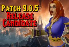 """WoW: Patch 9.0.5 tiene un """"Release Candidate"""" - ¿Cuándo comienza?"""