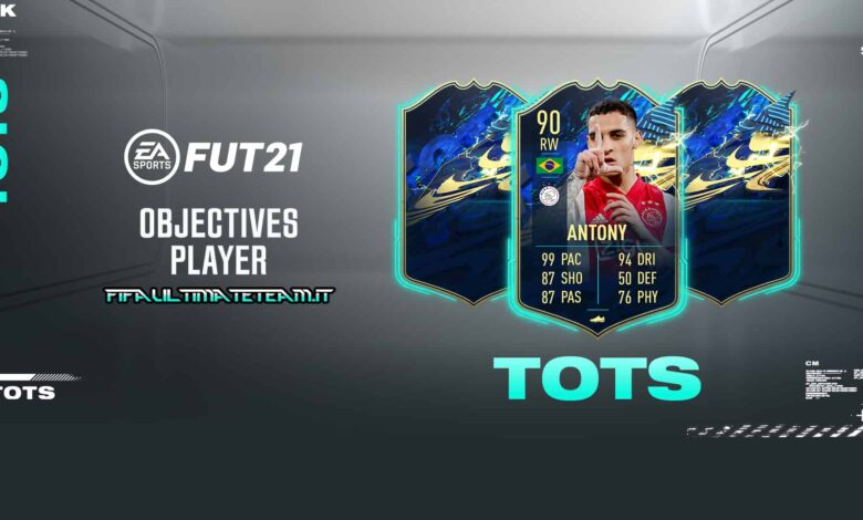 FIFA 21: Antony TOTS Objectives - Descubre los requisitos
