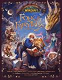 World of Warcraft: Cuentos populares y de hadas de Azeroth